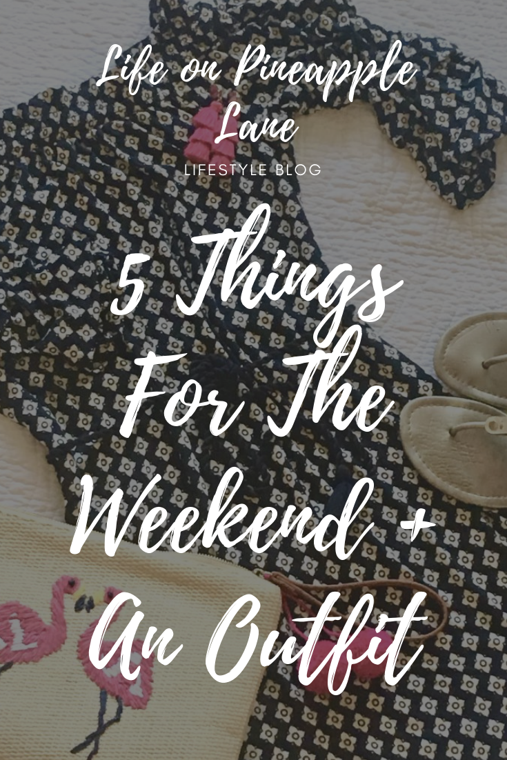 I love sharing 5 Things for the Weekend! & this week I share a cute, casual outfit to add to your week wardrobe! #lifeonpineapplelane #weekwardrobe